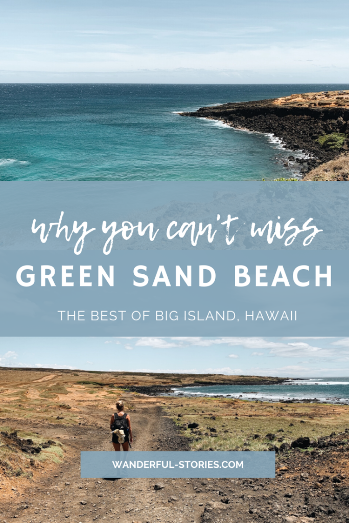 Visiting Green Sand Beach Hawaii